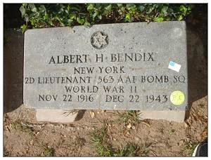 2nd  Lt. - Navigator - Albert Hunt Bendix - headstone