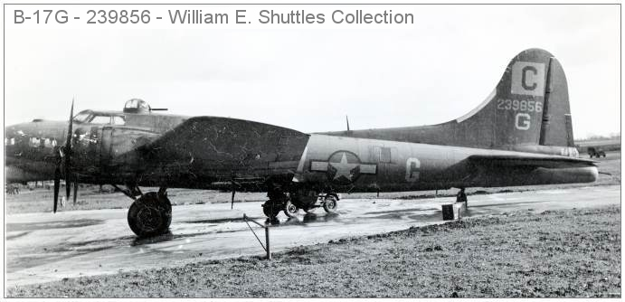 B-17G - Square 'C' - 239856 - G - 337th BS - photo from William E. Shuttles Collection
