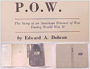 Title & dust jacket P.O.W. - 123 pages - book by Edward A. Dobran