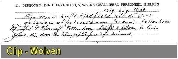 C. A. Hadfield (26) was brought by wife of Rev. Joannes Wolven to Jordens - 10 Feb 1944