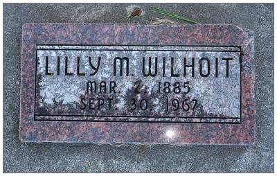 Headstone Lilly M. Wilhoit - 1885 - 1967
