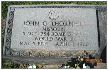 Memorial S/Sgt. John Grover Thornhill - Bethel Cemetery, Labadie, Franklin Co., MO