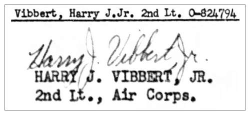 O-824794 - 2nd Lt. Harry Joseph Vibbert Jr.