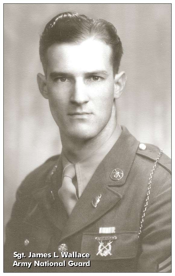 Army National Guard - Sgt. James Leland 'Lee' Wallace