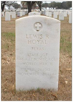 Headstone - S/Sgt. Lewis R. Hoyal - Fort Sam Houston National Cemetery