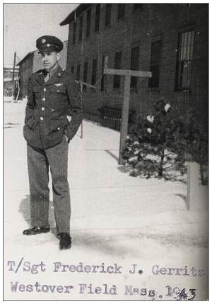 T/Sgt. Fred Gerritz - Westover Field, MA - 1943